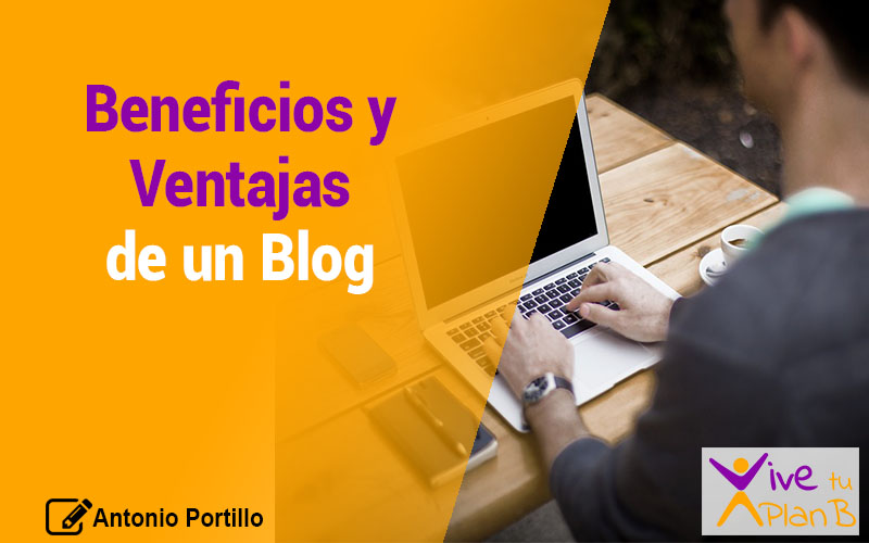 Beneficios y Ventajas de un Blog