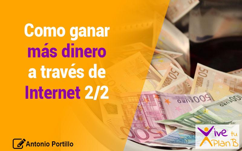 Cómo ganar más dinero a través de Internet 2/2